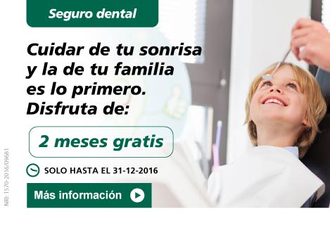 Seguro dental. 2 meses gratis con tu seguro dental